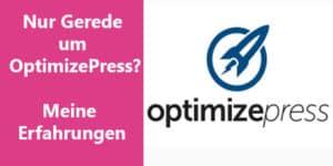 Meine OptimizePress-Erfahrungen